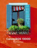 canon eos 1300d (photoclub) christian haasz 9788441539518