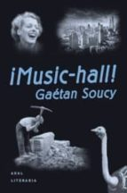 ¡music hall! gaetan soucy 9788446008118