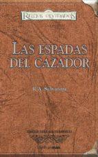 las espadas del cazador (reinos olvidados) r.a. salvatore richard lee byers 9788448035518