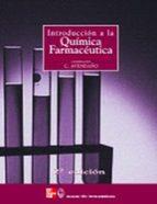 introduccion a la quimica farmaceutica (2ª ed.)-maria del carmen avendaño lopez-9788448603618