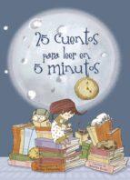 25 cuentos para leer en 5 minutos-9788448831318