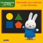 aprende los colores y las formas con miffy (las aventuras de miffy. didacticos)-9788448848118