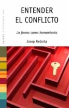 entender el conflicto: la forma como herramienta-josep redorta-9788449320118