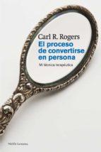 el proceso de convertirse en persona carl r. rogers 9788449326318