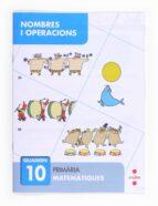nombres i operacions 10 4º primaria catala 9788466132718