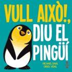 sisplau! diu el pinguí michael dahl 9788466141918