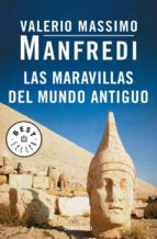 las maravillas del mundo antiguo-valerio massimo manfredi-9788466342018