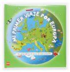 mi primer viaje por europa: un atlas diferente para los mas peque ños-pascale hedelin-9788467503418