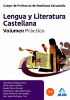 cuerpo de profesores de enseñanza secundaria. lengua castellana y y literatura.  volumen practico 9788467601718