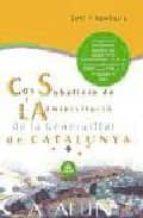 COS SUBALTERN DE L ADMINISTRACIO DE LA GENERALITAT DE CATALUNYA T EST I SUPOSITS