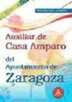 AUXILIAR DE CASA DE AMPARO DEL AYUNTAMIENTO DE ZARAGOZA. TEMARIO PARTE JURIDICA