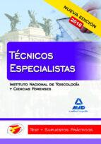 tecnicos especialistas del instituto nacional de toxicologia y ci encias forenses: test y supuestos practicos-9788467649918