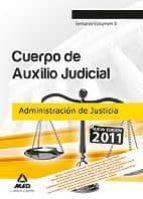 CUERPO DE AUXILIO JUDICIAL DE LA ADMINISTRACION DE JUSTICIA. TEMA RIO, VOLUMEN II