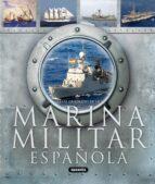 marina militar española: atlas ilustrado 9788467706918