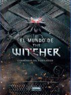 el mundo de the witcher compendio del videojuego marcin batylda 9788467919318