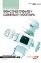 CUADERNO DEL ALUMNO RADIACIONES IONIZANTES Y DOSIMETRIA EN RADIOT ERAPIA. CUALIFICACIONES PROFESIONALES