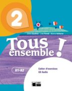 tous ensemble ! 2. cahier d exercices + cd audio 2º eso-9788468217918