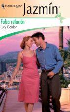 falsa relación (ebook) lucy gordon 9788468711218