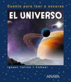 el universo (2ª ed.): cuento para leer a oscuras ignasi valios i buñuel 9788469847718