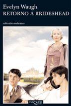 retorno a brideshead (3ª ed.)-evelyn waugh-9788472232518
