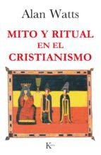 mito y ritual en el cristianismo alan watts 9788472454118