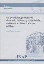 los principios generales de desarrollo humano y sostenibilidad am biental en la contratación pública jaime (director) pintos santiago 9788473515818