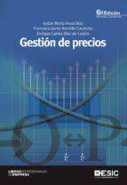 gestion de precios-isabel maria rosa diez-francisco javier rondan cataluña-enrique carlos diez de castro-9788473568418