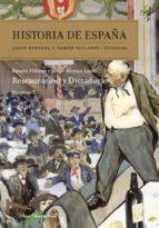 historia de españa (vol. vii): restauracion y dictadura josep fontana ramon villares 9788474239218