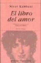 el libro del amor (ed. bilingüe: arabe-castellano)-nizar kabbani-9788475176918