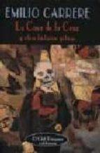 la casa de la cruz y otras historias goticas-emilio carrere-9788477023418