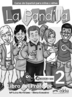 la pandilla 2. libro del profesor maria luisa hortelano ortega elena gonzalez hortelano 9788477119418