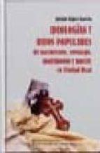 ideologias y ritos populares de nacimiento, noviazgo, matrimonio y muerte en ciudad real (siglos xix y xx)-julian lopez garcia-9788477891918