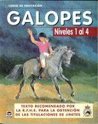 galopes (niveles 1 al 4) (7ª ed) 9788479025618