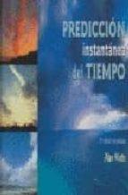 prediccion instantanea del tiempo (3ª ed.) alan watts 9788479027018