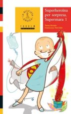 superheroïna per sorpresa (valencià)-teresa broseta-9788481315318