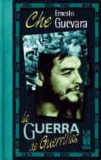 la guerra de guerrillas-ernesto guevara-9788481361018