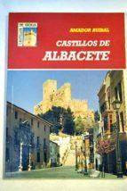 castillos de albacete amador ruibal 9788481770018