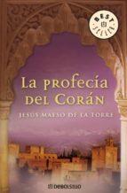 la profecia del coran-jesus maeso de la torre-9788483463918