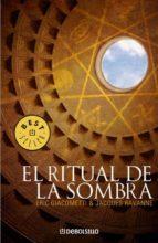 el ritual de la sombra-eric giacometti-jacques ravanne-9788483467718