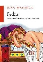 fedra-juan mayorga-9788483672518
