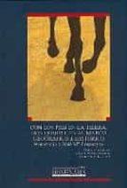 con los pies en la tierra. don quijote en su marco geográfico e h felipe b. pedraza jimenez 9788484275718
