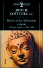 historia de las civilizaciones antiguas ii arthur cotterell 9788484321118