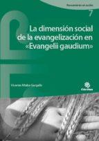 El libro de La dimension social de la evangelización en «evangelii gaudium» autor VICENTE ALTABA GARGALLO PDF!