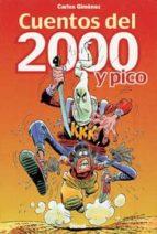 cuentos del 2000 y pico-carlos gimenez-9788484490418
