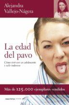 la edad del pavo-alejandra vallejo-najera-9788484605218