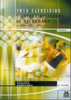 mil trece ejercicios y juegos aplicados al balonmano (o.c.) 9788486475918