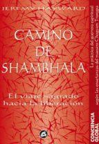 camino de shambhala: el viaje sagrado hacia la liberacion (2ª ed. ) jeremy hayward 9788488242518