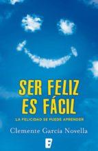 ser feliz es fácil (ebook)-clemente garcia novella-9788490197318