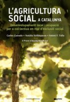 l agricultura social a catalunya natalia valldeperas 9788490346518