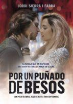 por un puñado de besos (ebook)-jordi sierra i fabra-9788490433218